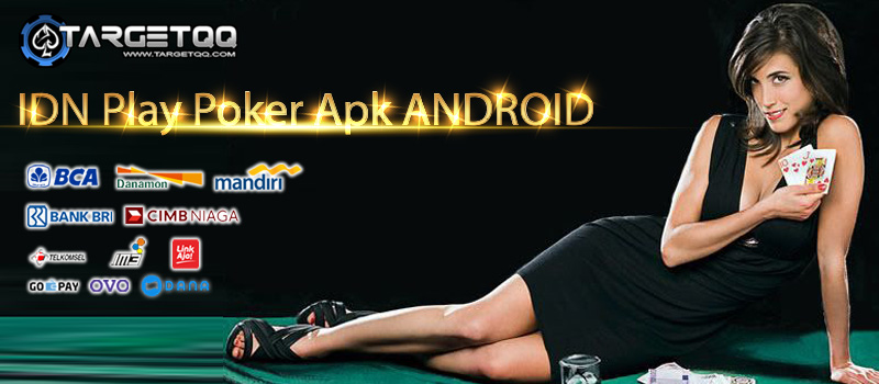 IDN Play Poker Apk Android